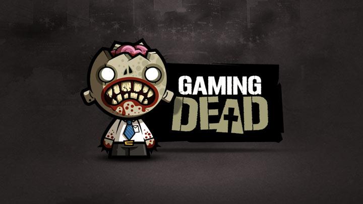 Gaming Dead